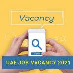 uae job vacancy 2021
