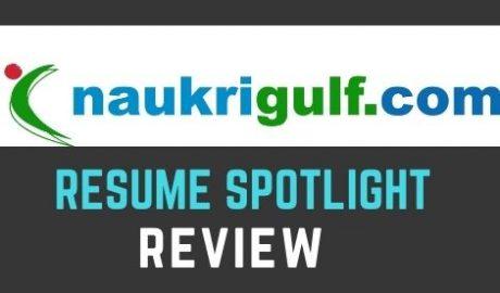 naukrigulf resume spotlight review